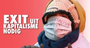 Hoe ziet de wereld er straks uit? Exit-strategie uit kapitalisme nodig!