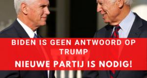 Biden is geen antwoord op Trump, nieuwe partij is nodig!