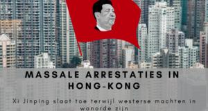 Massale arrestaties in Hongkong. Xi Jinping slaat toe terwijl Westerse machten in wanorde zijn