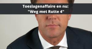 """Toeslagenaffaire en nu: """"Weg met Rutte 4"""""""