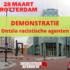 28 maart, Rotterdam: demonstratie: ontsla racistische agenten