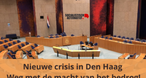 Nieuwe crisis in Den Haag: weg met de macht van het bedrog!