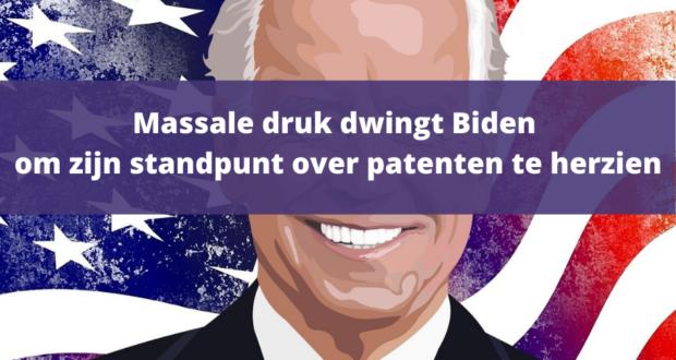 Massale druk dwingt Biden om zijn standpunt over patenten te herzien