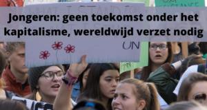 Jongeren: geen toekomst onder het kapitalisme, wereldwijd verzet nodig