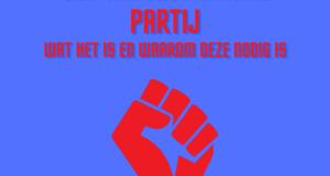 Een revolutionaire partij: wat het is en waarom deze nodig is