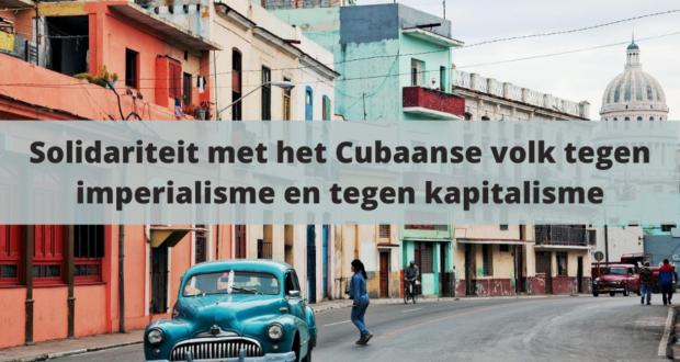 Solidariteit met het Cubaanse volk tegen imperialisme en tegen kapitalisme