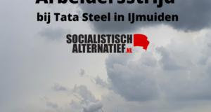 Arbeidersstrijd bij Tata Steel in IJmuiden