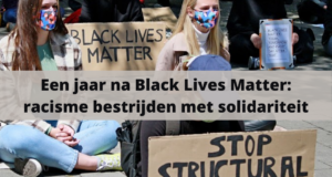 Een jaar na Black Lives Matter: racisme bestrijden met solidariteit