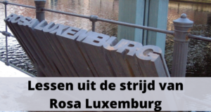 Lessen uit de strijd van Rosa Luxemburg