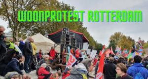 Woonprotest Rotterdam – Een overzicht